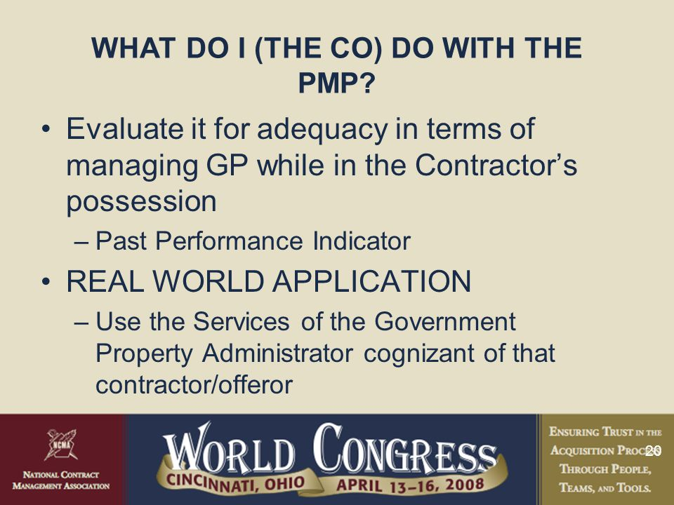 WHAT DO I (THE CO) DO WITH THE PMP