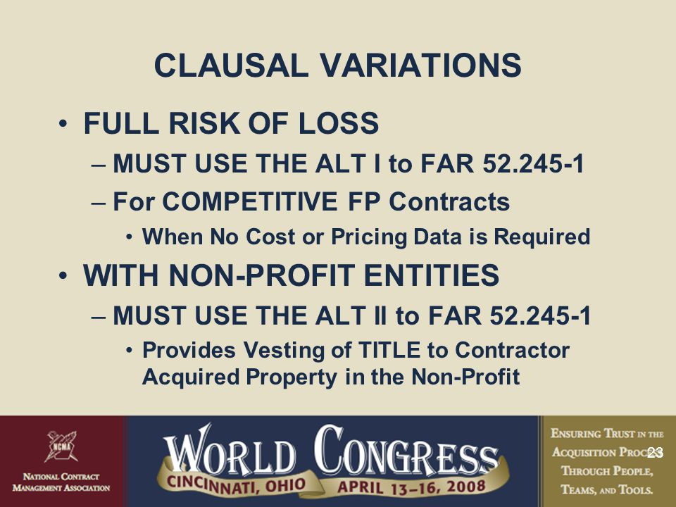 CLAUSAL VARIATIONS FULL RISK OF LOSS WITH NON-PROFIT ENTITIES