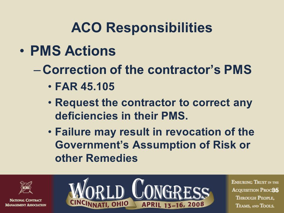 PMS Actions ACO Responsibilities Correction of the contractor's PMS