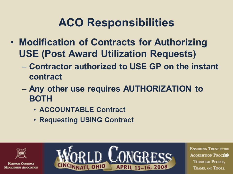 ACO Responsibilities Modification of Contracts for Authorizing USE (Post Award Utilization Requests)