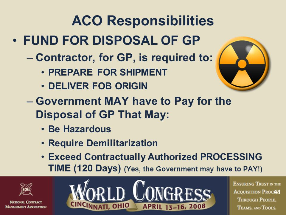 ACO Responsibilities FUND FOR DISPOSAL OF GP