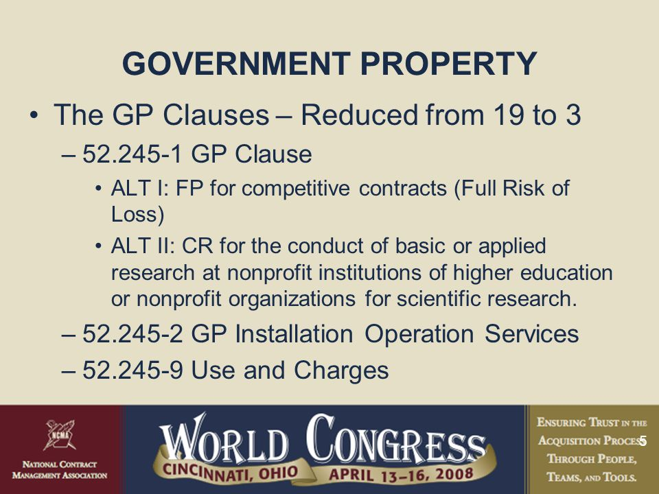 GOVERNMENT PROPERTY The GP Clauses – Reduced from 19 to 3