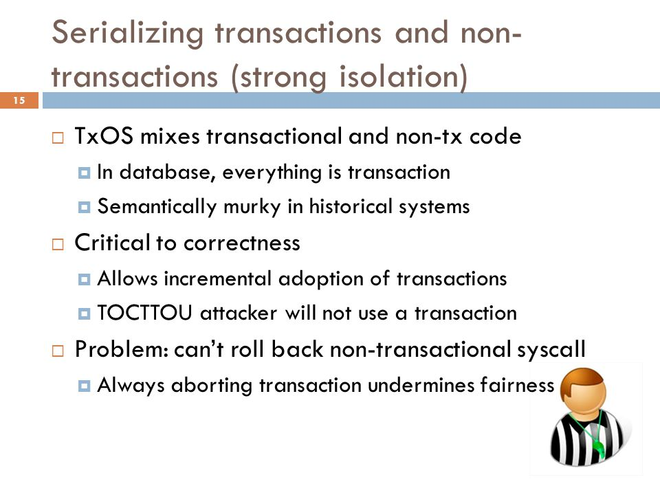 Serializing transactions and non-transactions (strong isolation)