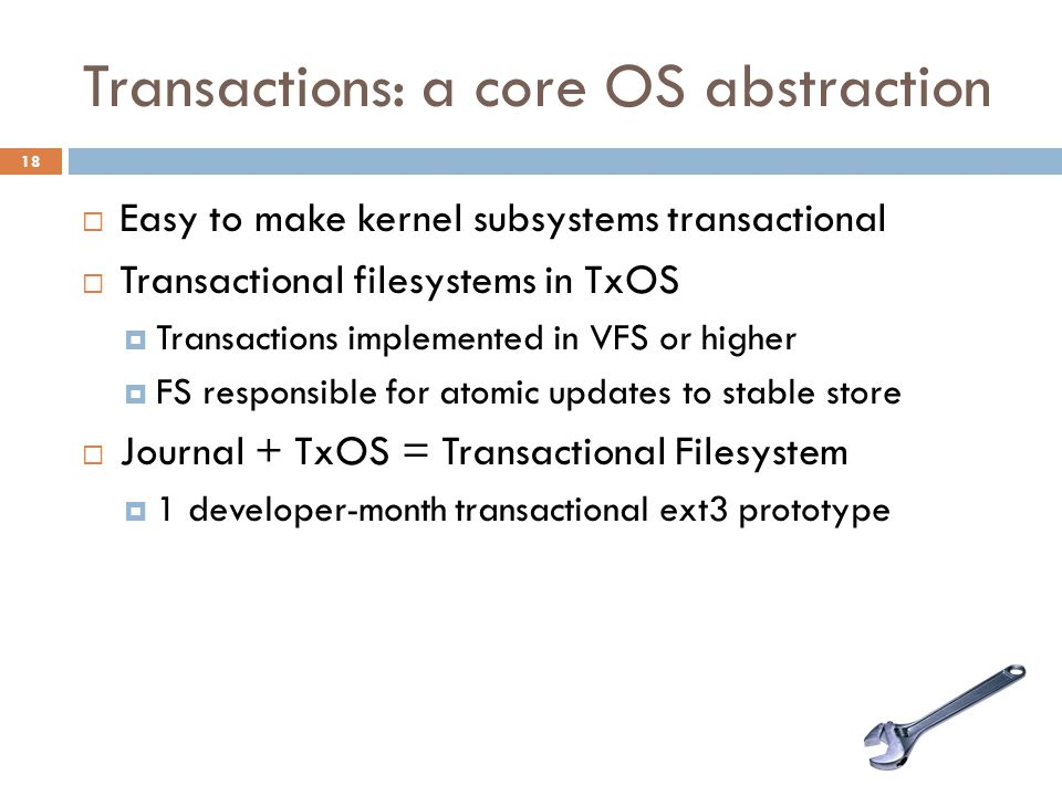 Transactions: a core OS abstraction