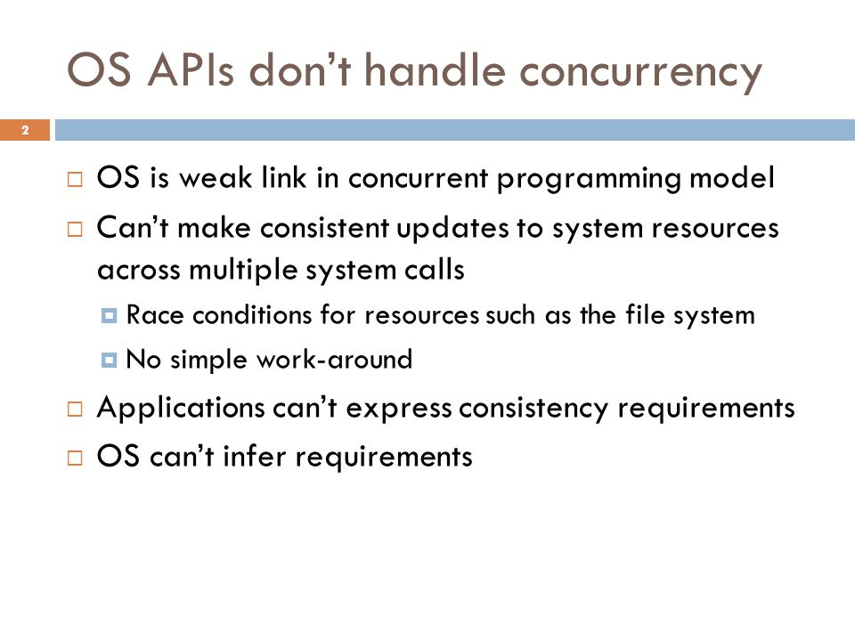 OS APIs don't handle concurrency