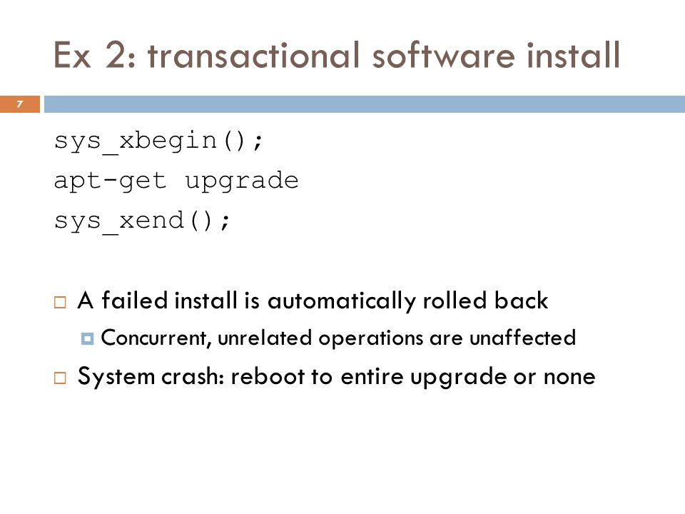Ex 2: transactional software install