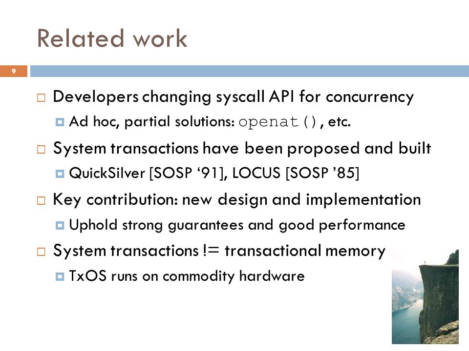 Related work Developers changing syscall API for concurrency