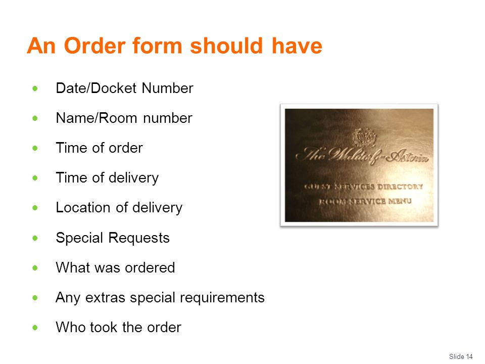 An Order form should have