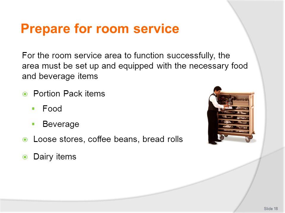 Prepare for room service