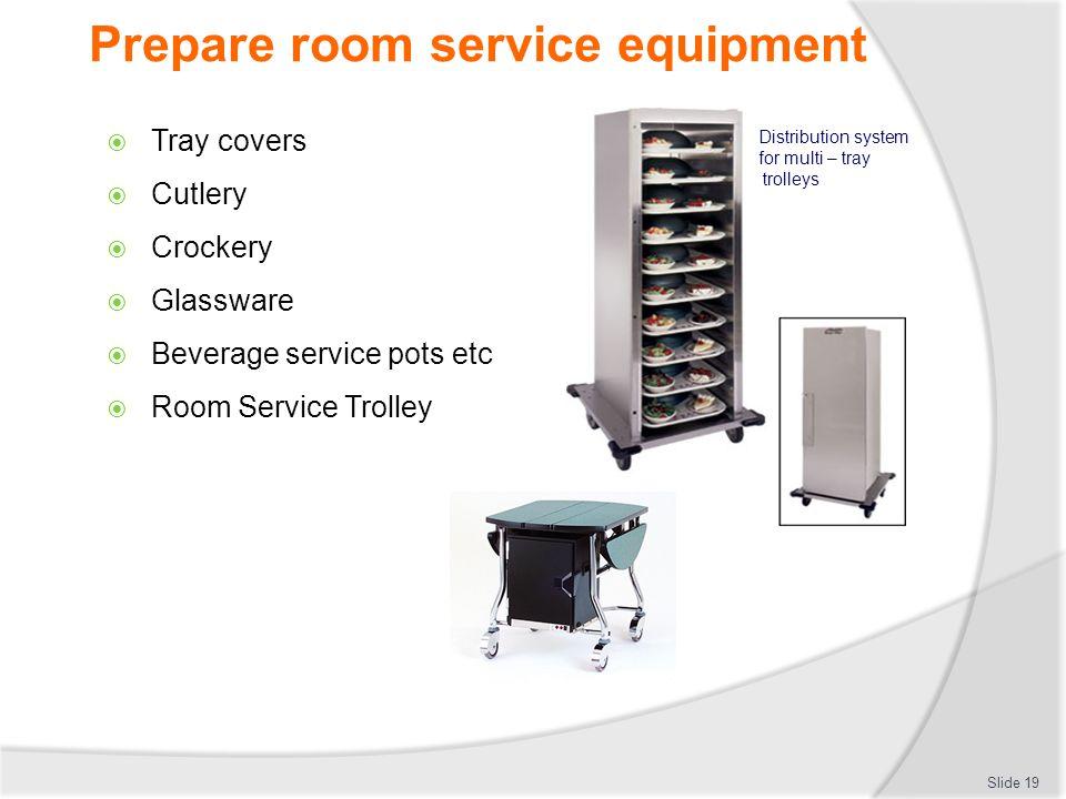 Prepare room service equipment