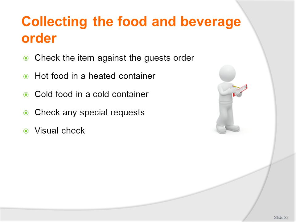 Collecting the food and beverage order