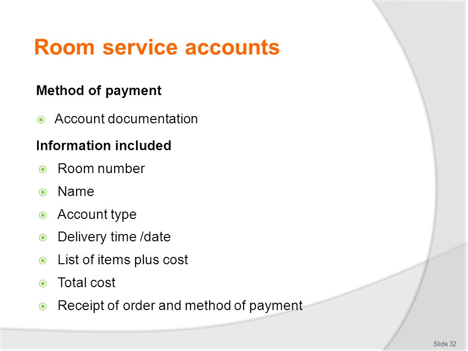 Room service accounts Method of payment Account documentation