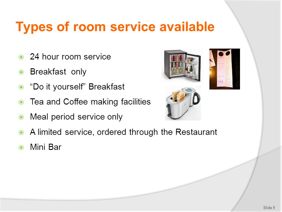 Types of room service available