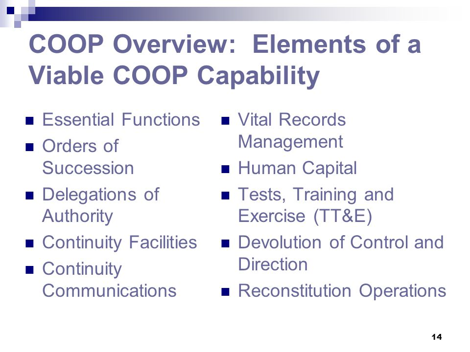 COOP Overview: Elements of a Viable COOP Capability