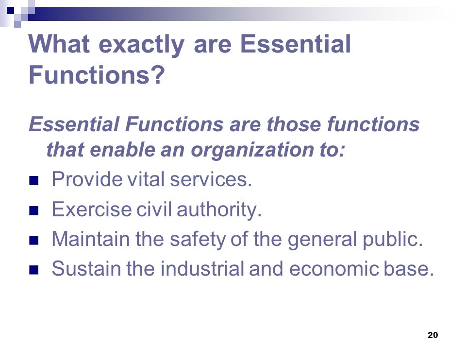 What exactly are Essential Functions