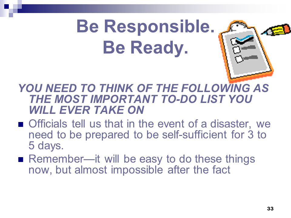 Be Responsible. Be Ready.