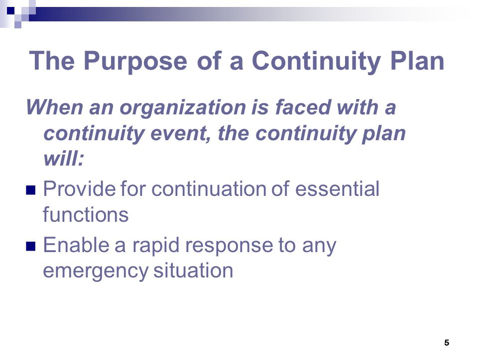 The Purpose of a Continuity Plan