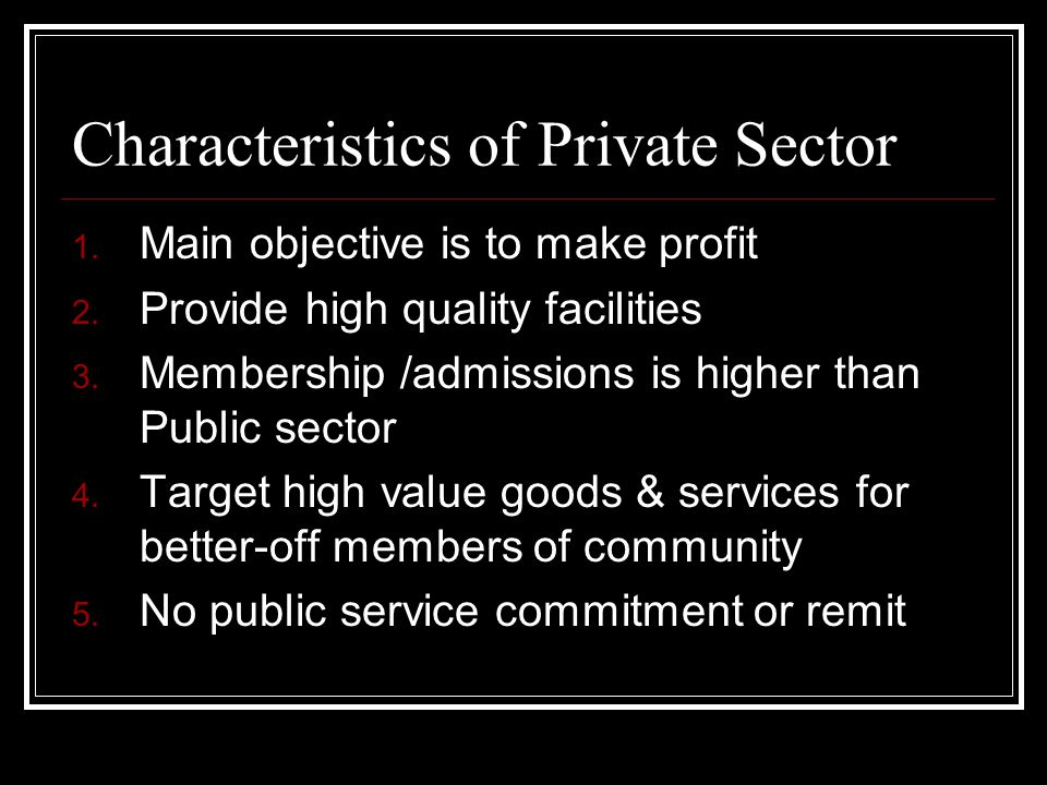 Characteristics of Private Sector