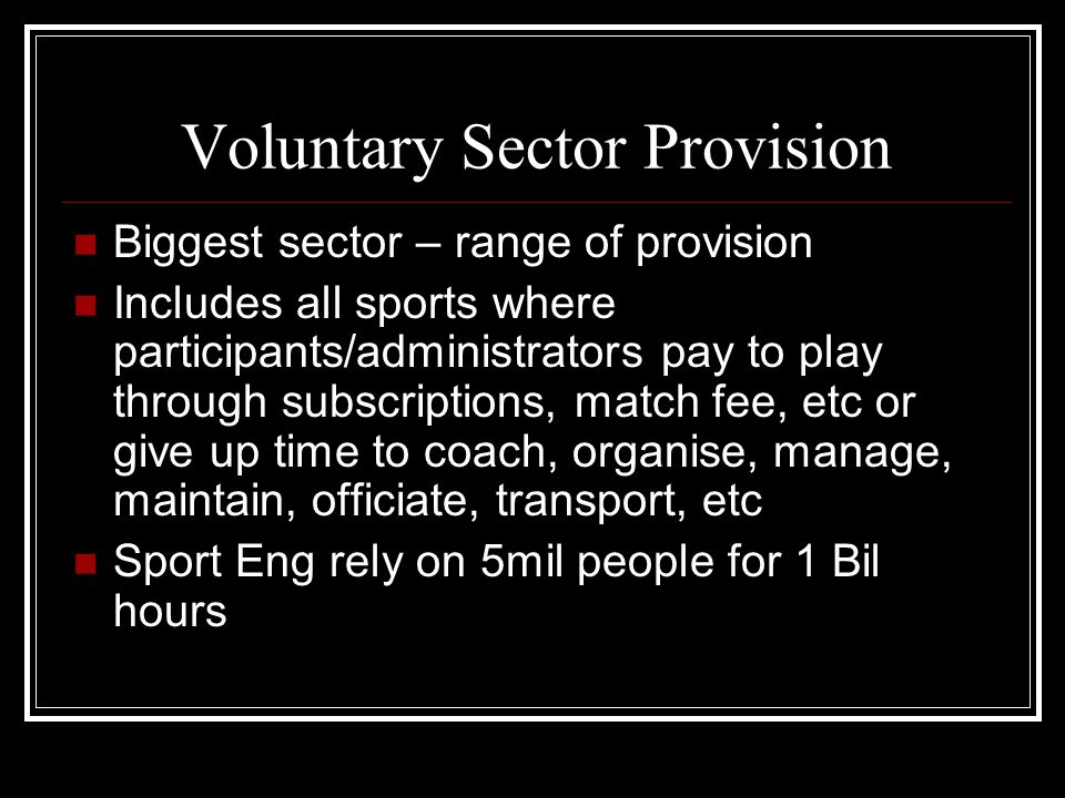 Voluntary Sector Provision