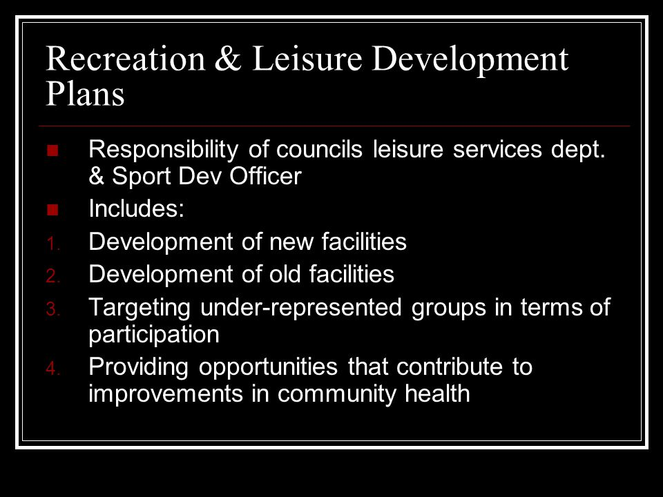 Recreation & Leisure Development Plans