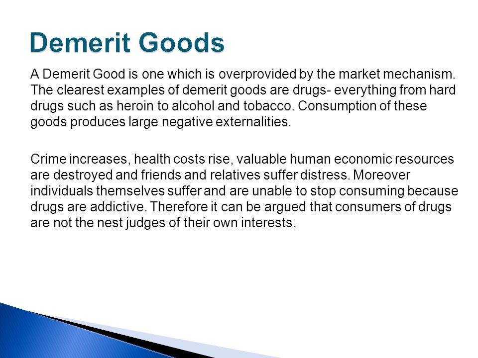 Demerit Goods