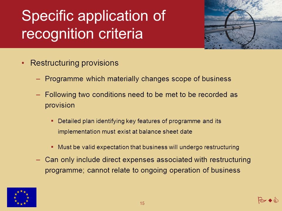 Specific application of recognition criteria