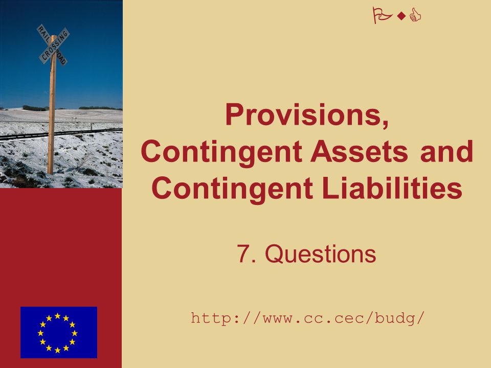 Provisions, Contingent Assets and Contingent Liabilities