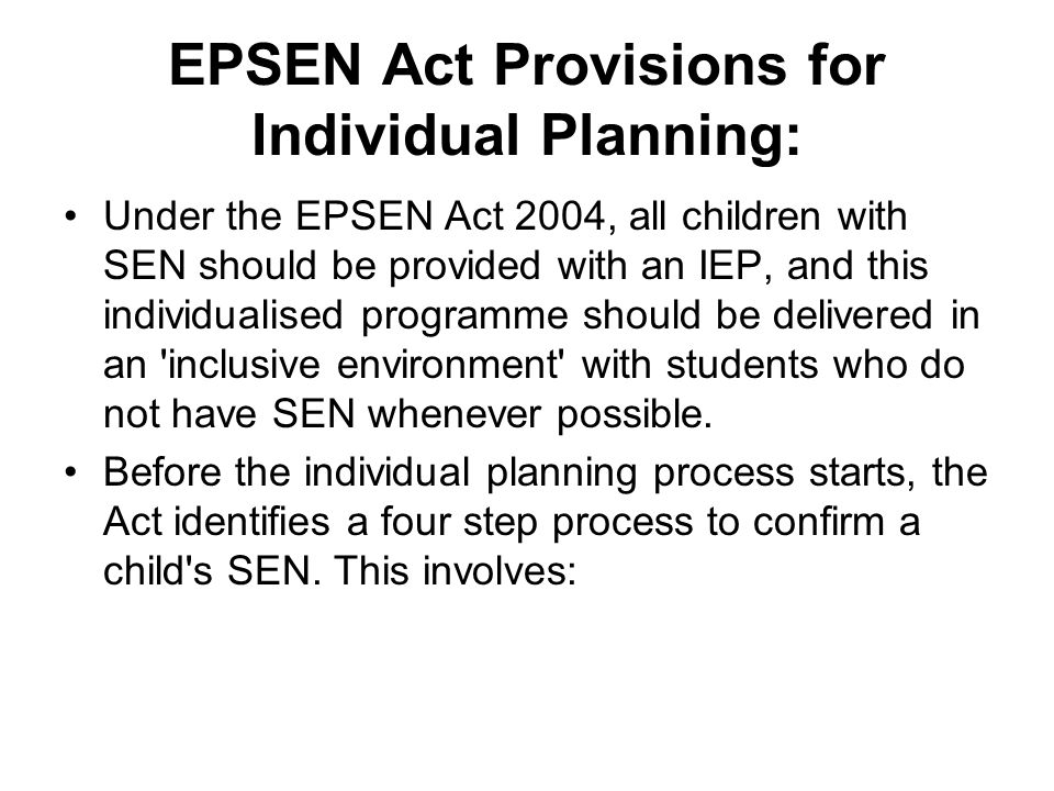 EPSEN Act Provisions for Individual Planning: