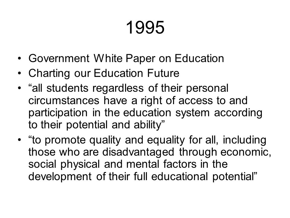 1995 Government White Paper on Education Charting our Education Future
