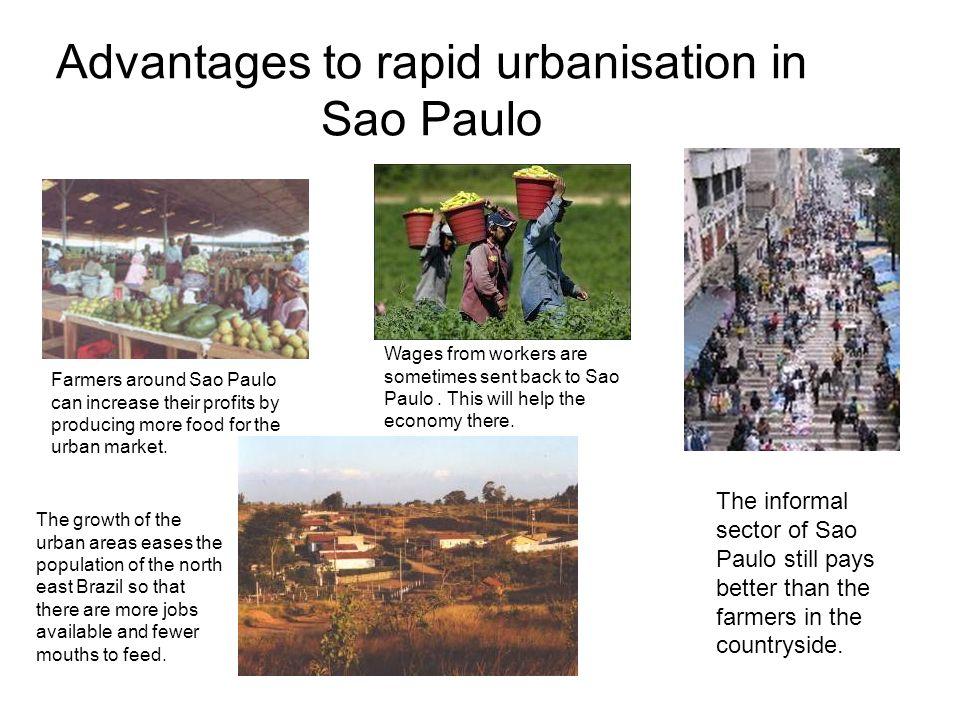 Advantages to rapid urbanisation in Sao Paulo