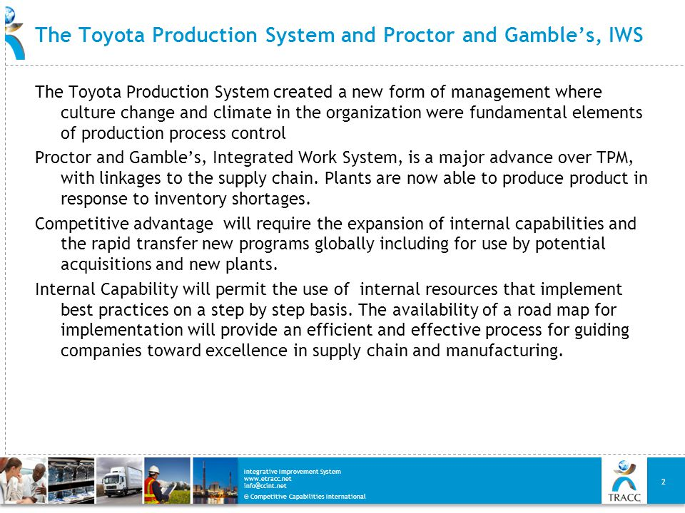 The Toyota Production System and Proctor and Gamble's, IWS