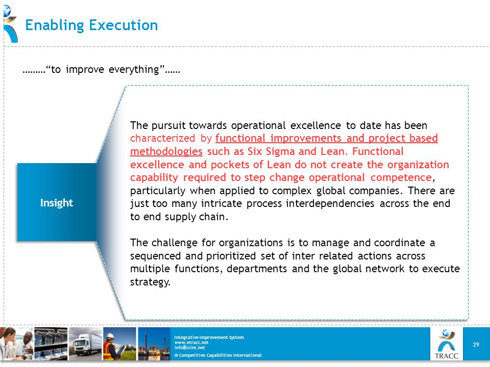 Enabling Execution ……… to improve everything ……