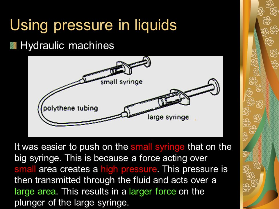 Using pressure in liquids