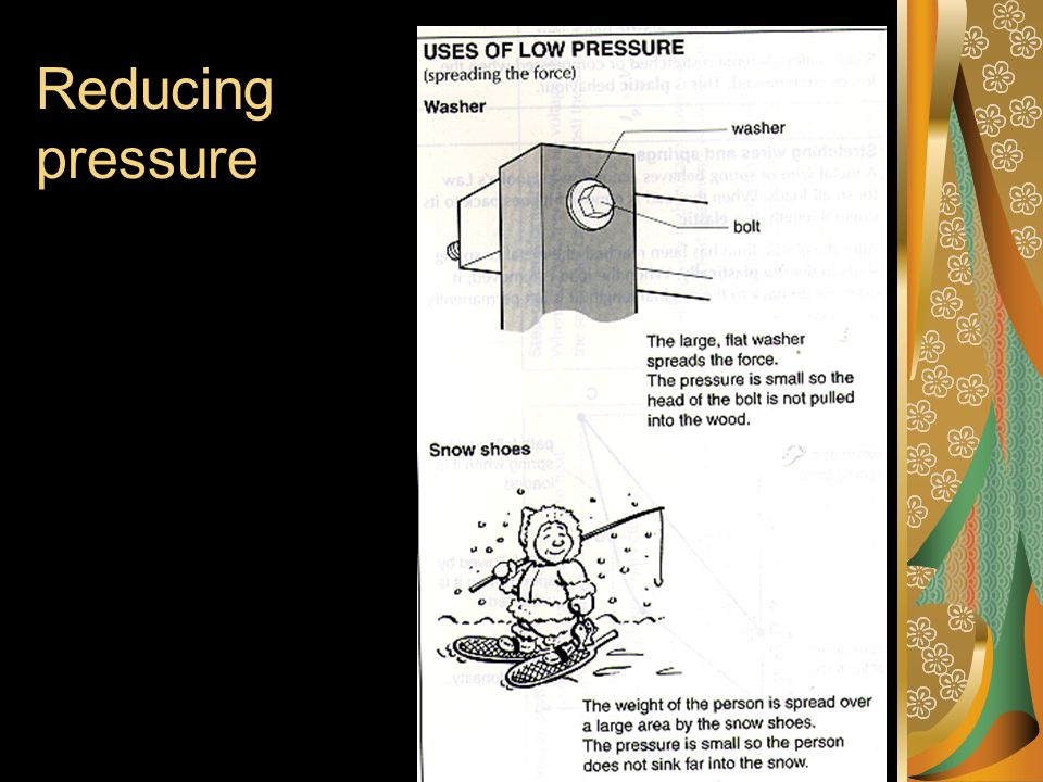 Reducing pressure