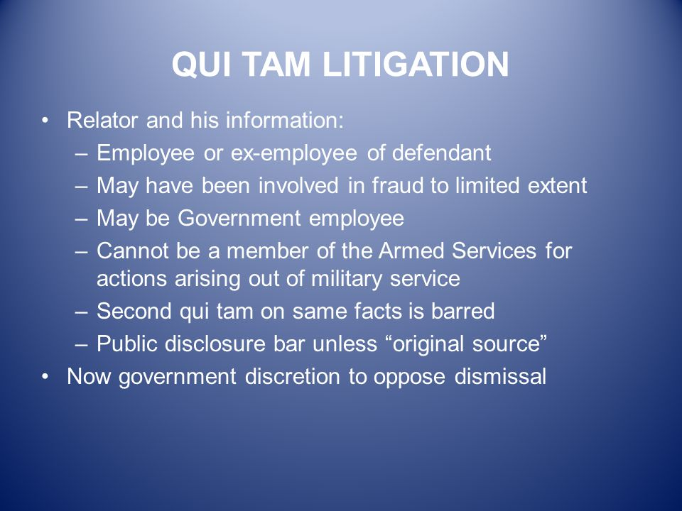 QUI TAM LITIGATION Relator and his information: