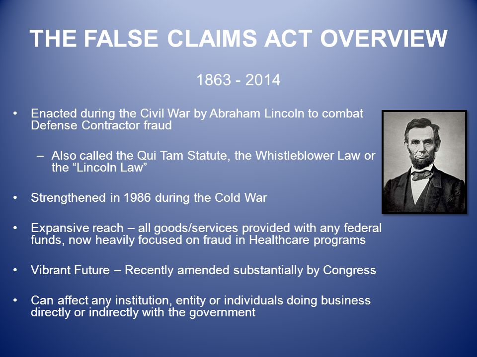 THE FALSE CLAIMS ACT OVERVIEW