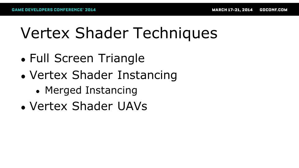 Vertex Shader Techniques