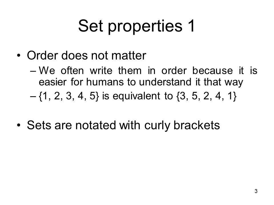 Set properties 1 Order does not matter