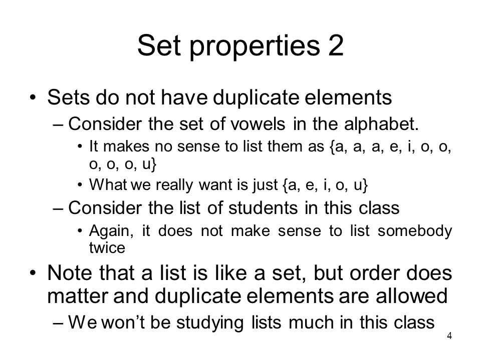 Set properties 2 Sets do not have duplicate elements