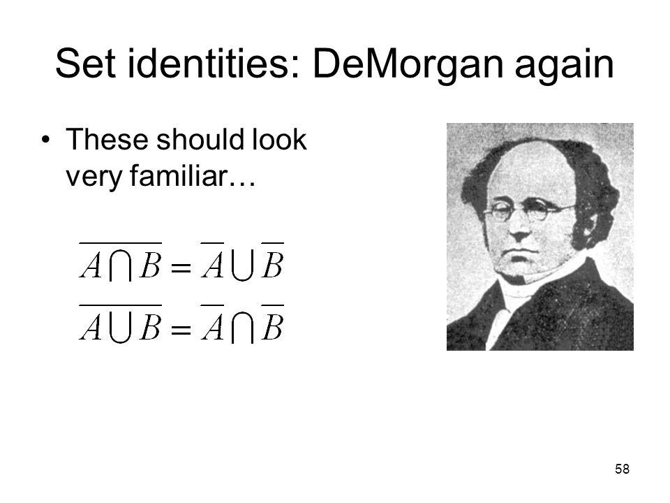Set identities: DeMorgan again
