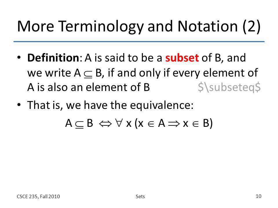 More Terminology and Notation (2)
