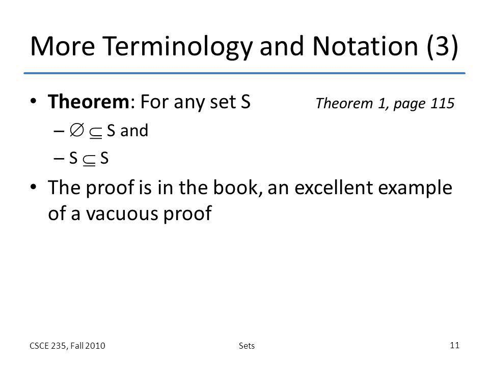 More Terminology and Notation (3)