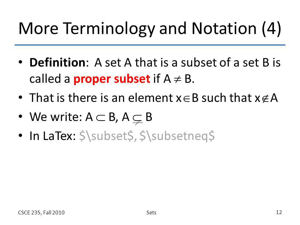 More Terminology and Notation (4)