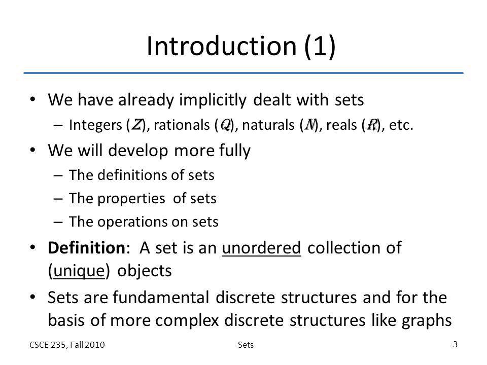 Introduction (1) We have already implicitly dealt with sets