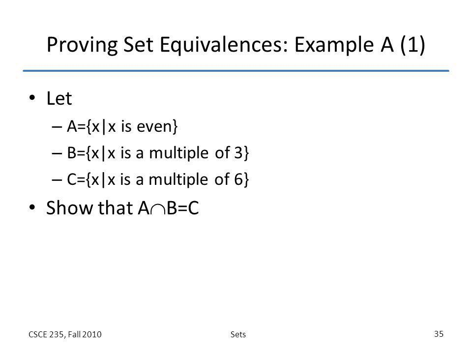 Proving Set Equivalences: Example A (1)