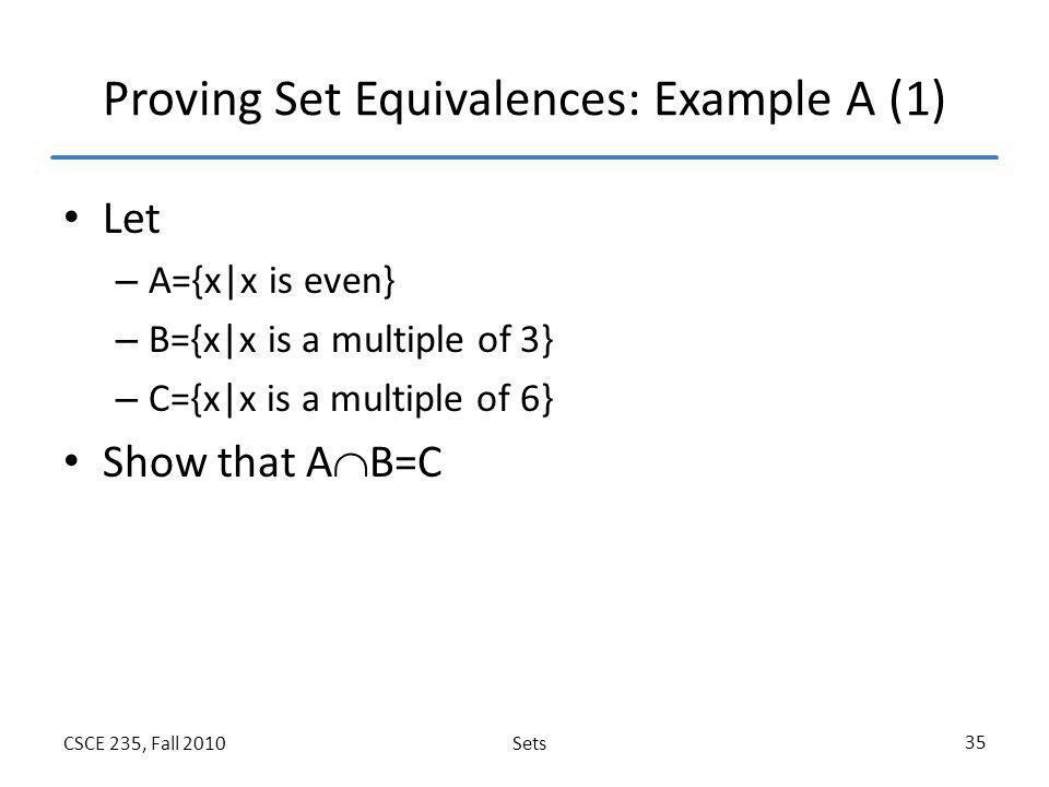 Proving Set Equivalences: Example A (1)