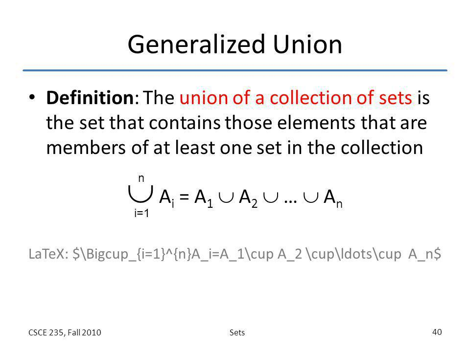  Ai = A1  A2  …  An Generalized Union