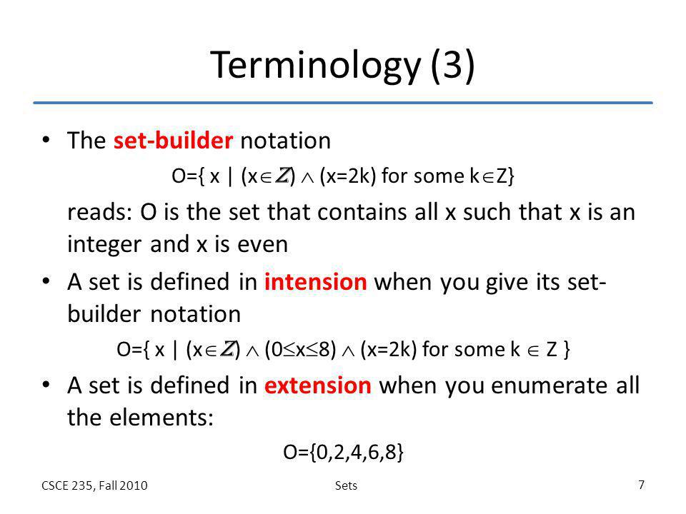 Terminology (3) The set-builder notation