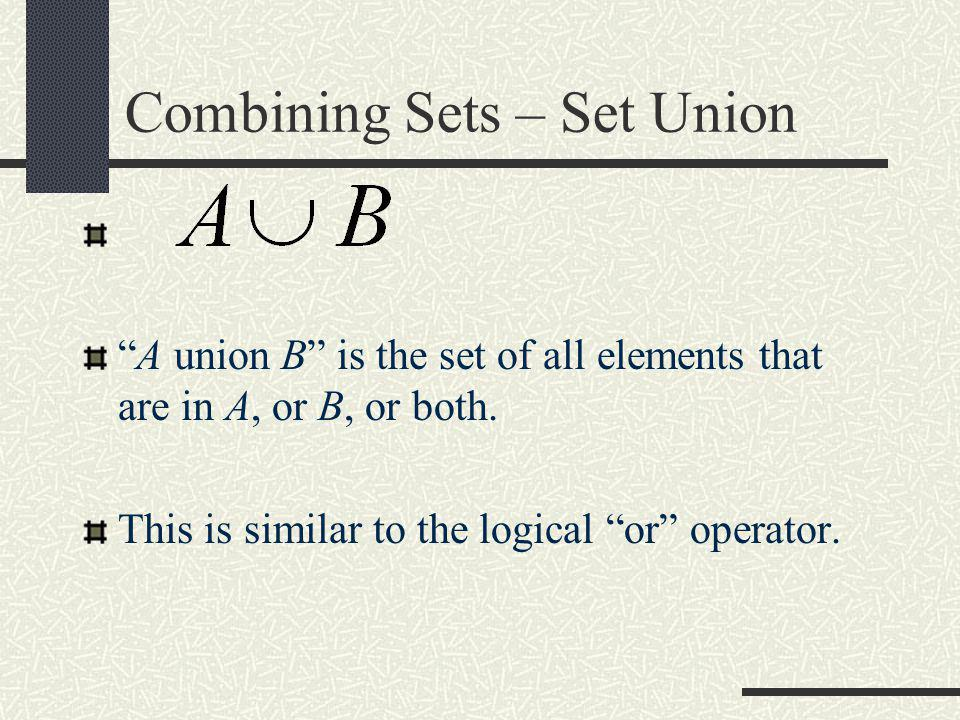 Combining Sets – Set Union