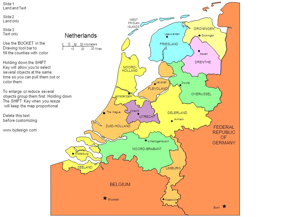 Netherlands FEDERAL REPUBLIC OF GERMANY BELGIUM Use the BUCKET in